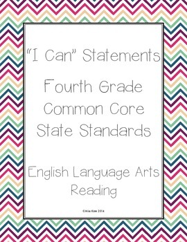 """Grade 4 Common Core """"I Can Statements"""" For Reading"""