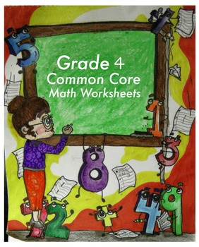 Grade 4 Common Core Math: Operations &... by The Worksheet Guy ...