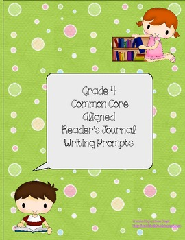 Grade 4 Common Core Reader's Journal Prompts