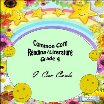 """Grade 4 Common Core Reading/Literature """"I Can"""" Statements"""