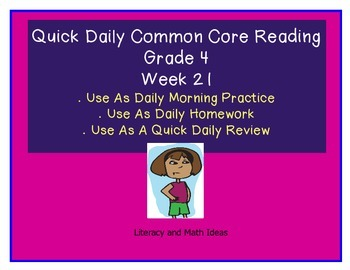 Grade 4 Daily Common Core Reading Practice Week 21 {LMI}