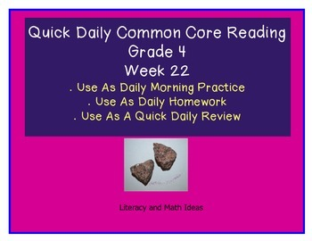 Grade 4 Daily Common Core Reading Practice Week 22 {LMI}