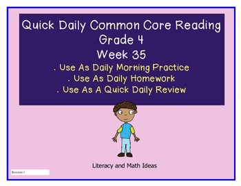 Grade 4 Daily Common Core Reading Practice Week 35