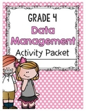 {Grade 4} Data Management Activity Packet