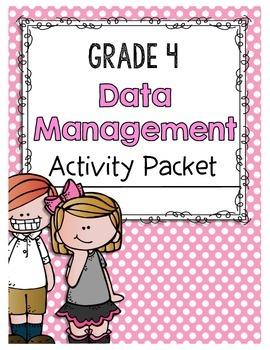 {Grade 4} Data Management Activity Packet