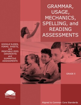 Grade 5 Diagnostic Grammar, Usage, Mechanics, and Spelling Assessments