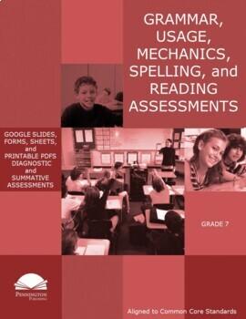 Grade 7 Diagnostic Grammar, Usage, Mechanics, and Spelling