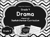 Grade 4 Drama Unit for Saskatchewan Curriculum