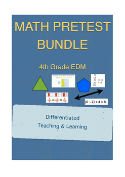 Everyday Math 4th Grade Unit Pretest Bundle