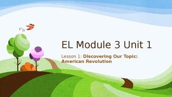Grade 4 EL Module 3 Unit 1 Lesson 1