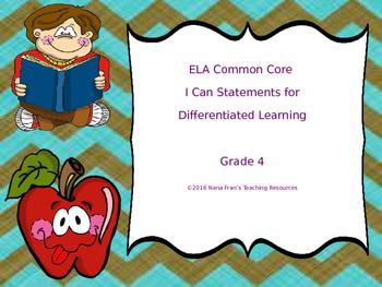 Grade 4 ELA Common Core I Can Statements - Differentiated