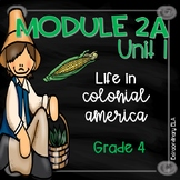 Grade 4 ELA Module 2A Student Workbook (Unit 1- Life in Colonial America)