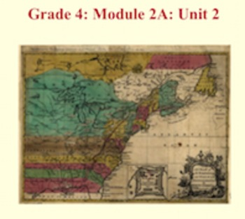 Grade 4 ELA Module 2A Unit 2 - All Lessons