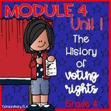 Grade 4 ELA Module 4 Student Workbook (Unit 1- Voting and Susan B. Anthony)