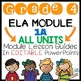 Grade 4 ELA Modules 1A, 2A, and 3B Lesson Guides and MORE!