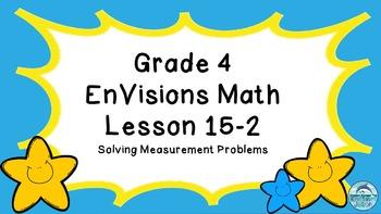 Grade 4 EnVisions Math Lesson 15-2 Power Point Lesson