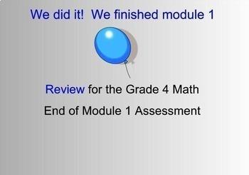 Grade 4 End of Module 1 Review & answer key (SMART Bd, Pow