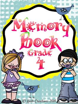 Grade 4 End of Year Memory Book!