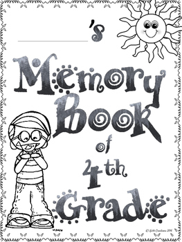 Grade 4 End of Year Memory Book!