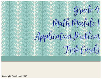Grade 4 EngageNY Math Module 1 Application Problem Task Cards Engage NY