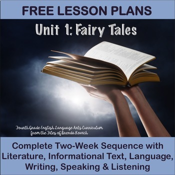 Fourth Grade English Language Arts Lesson Plans Unit 1 - Fairy Tales