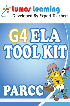 Grade 4 English Language Arts (ELA) Tool Kit for Educators, PARCC Edition