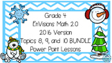 Grade 4 Envisions Math 2.0 Version 2016 Topics 8 9 and 10