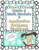 Grade 4 Math Module 5 Application Problems Student Workbook!