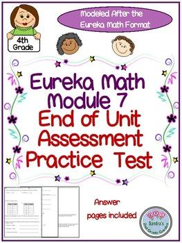 Grade 4 Eureka Math Module 7 End of Unit Assessment Practice Test
