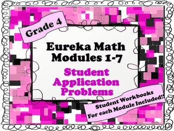 Grade 4  Math Modules 1-7 Application Problems Student Workbooks Bundle!!