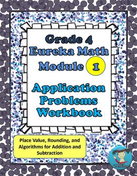 Grade 4  Math Module 1 Application Problems Student Workbook!