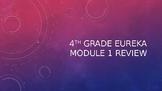 Grade 4 Eureka Module 1 Test Review Game