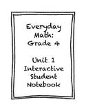 Grade 4 Everyday Math Unit 1 Interactive Notebook