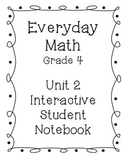 Grade 4 Everyday Math Unit 2 Interactive Notebook