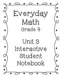 Grade 4 Everyday Math Unit 3 Interactive Notebook