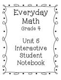 Grade 4 Everyday Math Unit 5 Interactive Notebook