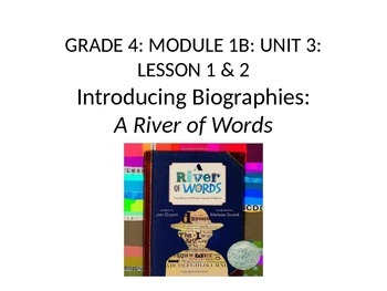 Grade 4 Expeditionary Learning Unit 1 B, Module 3, Lessons 1 & 2