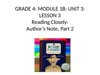 Grade 4 - Expeditionary Learning Unit 1B, Module 3 -  Lessons 3 & 4