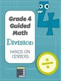 Alberta Grade 4 Guided Math Centers (Division)