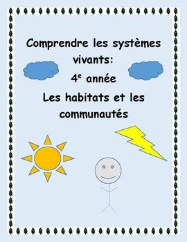 4e année Comprendre les systèmes vivants: Les habitats et les communautés