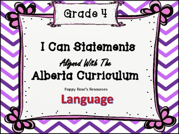 Grade 4 I Can Statements ELA - Alberta