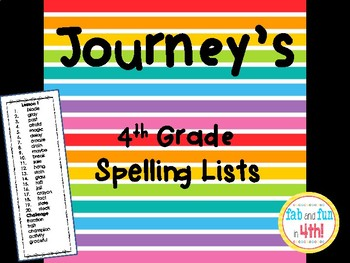 Grade 4 Journey's Spelling Lists All Units