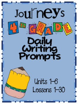 Grade 4 Journeys Daily Writing Prompts