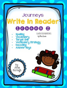Grade 4: Journeys Write In Reader Lesson 2