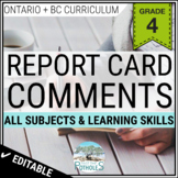 Grade 4 Ontario Report Card Comments - EDITABLE (All Subjects + Learning Skills)