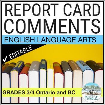 Report Card Comments - LANGUAGE ARTS - Grades 3/4 - Ontario - Assessment