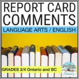 Report Card Comments - Ontario Grade 3 and Grade 4 Languag