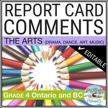 Grade 4 - Junior - THE ARTS - Report Card Comment Bank