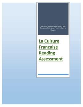 Ontaro Grade 4 Core French La Culture Franҫaise  Reading Assessment