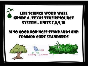 Grade 4 Life Science Word Wall. Texas TEKS Units 7,8,9,10